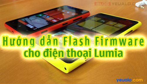 Hướng dẫn cách Flash Firmware up ROM cho điện thoại Lumia