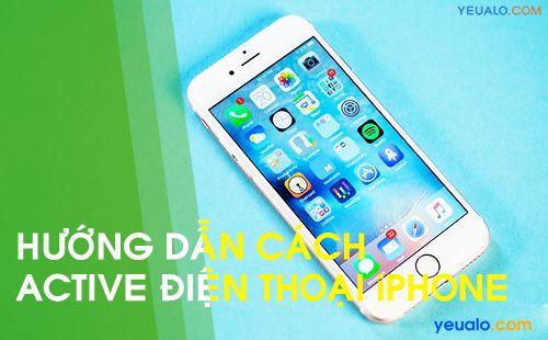 Cách Active điện thoại iPhone