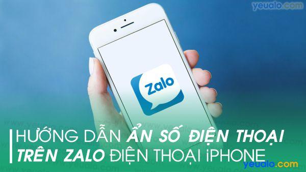 Cách ẩn số điện thoại Zalo trên iPhone