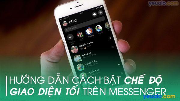 Cách kích hoạt chế độ tối cho Messenger trên iPhone