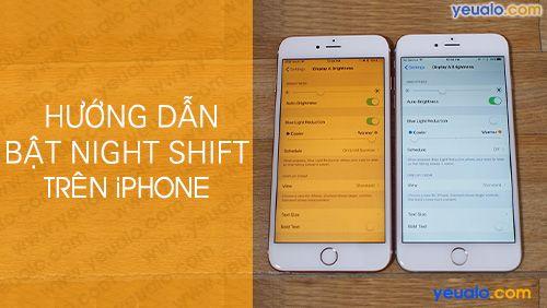 Cách bật chế độ Night Shift iPhone 6/6s/6 Plus, 7/7 Plus, 8/8Plus…