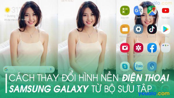 Cách thay đổi hình nền, màn hình khóa Samsung J7, A50, A50s, A30, A20, A10…