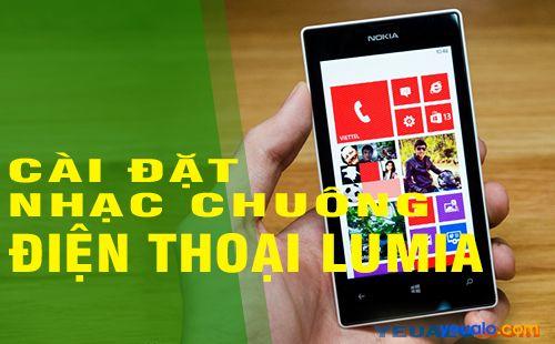 Cách cài đặt nhạc chuông cho điện thoại Lumia