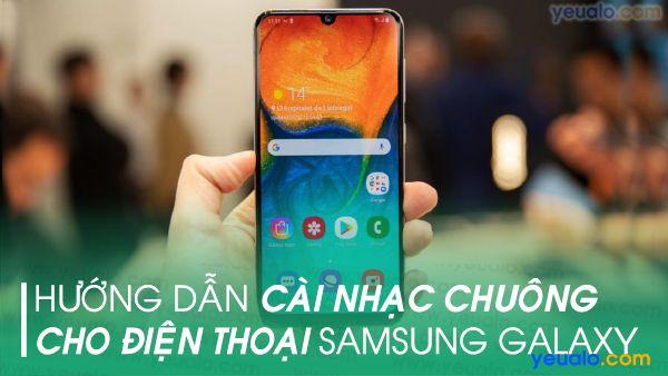 Cách cài nhạc chuông Samsung A20, A30, A50, M20, S10+…