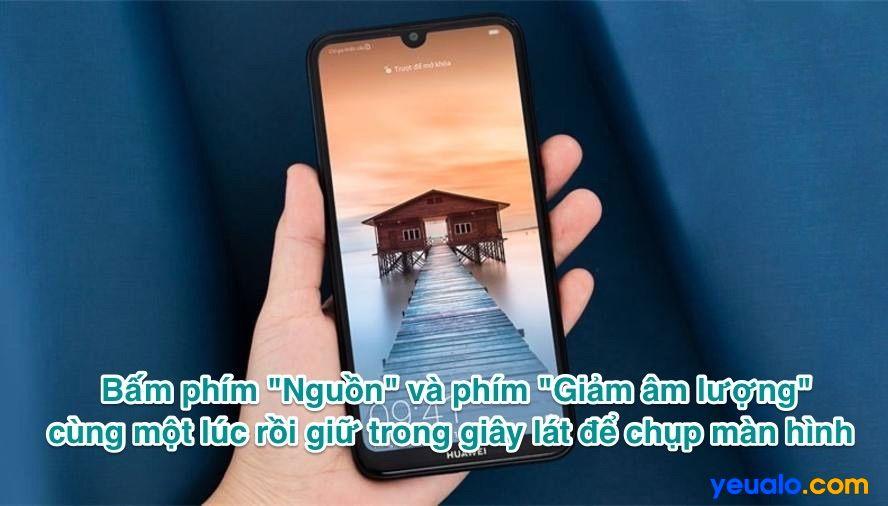 Cách chụp màn hình Huawei Y7 Pro