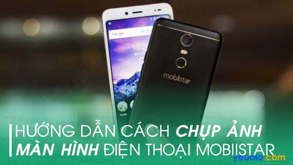 Cách chụp màn hình Mobiistar Lai Zoro 3