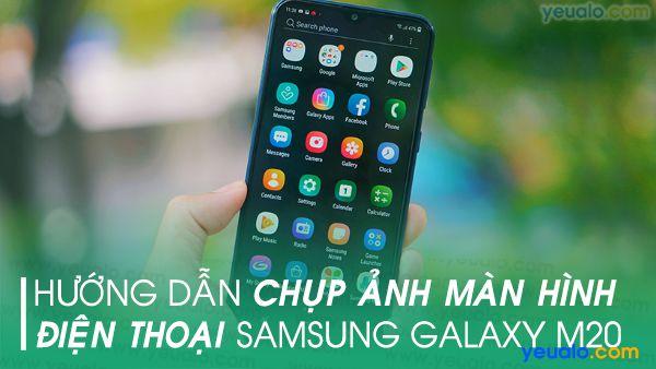 Cách chụp màn hình Samsung M20