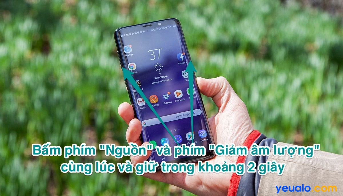 Cách chụp màn hình Samsung S9+