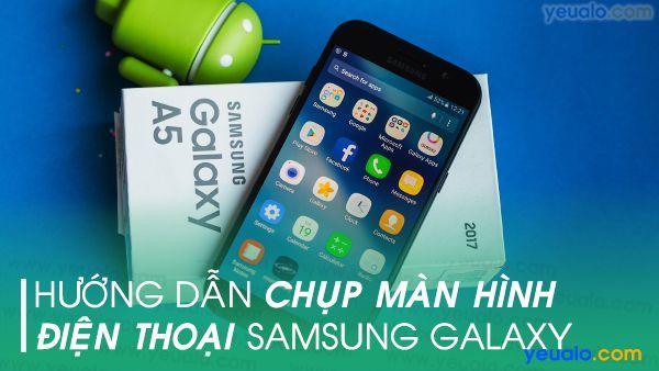 Cách chụp màn hình Samsung A11