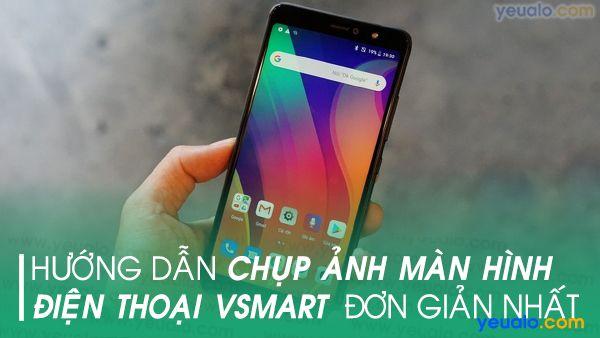 Cách chụp màn hình Vsmart Live