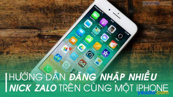 Cách đăng nhập 2 nick Zalo trên cùng một iPhone