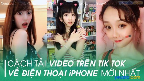 Cách lưu video Tik Tok về iPhone