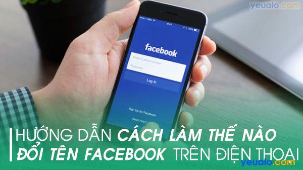 Cách đổi tên Facebook bằng điện thoại