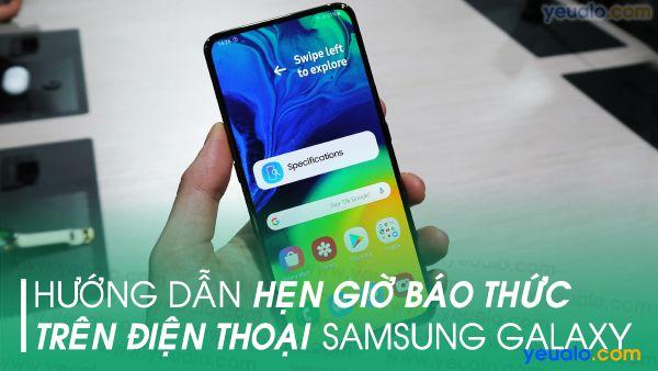 Cách cài báo thức trên Samsung A10/ A20/ A30/ A50, Samsung M20/ S10+