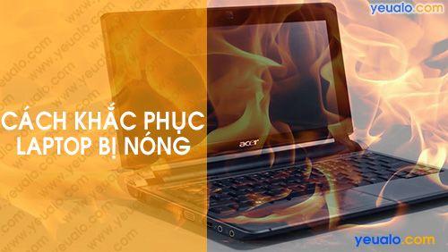 Nguyên Nhân và cách Khắc Phục Laptop bị nóng khi chơi game