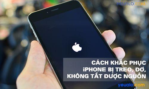 Cách khắc phục được lỗi iPhone bị treo không tắt được nguồn, treo logo quả táo, treo cáp