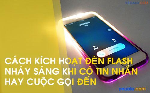 Cách cài đèn Flash nháy khi có cuộc gọi đến trên iPhone