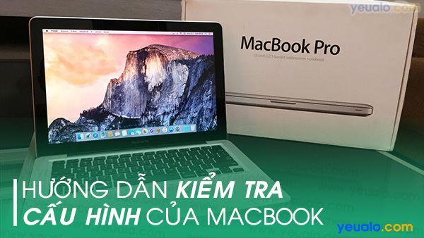 Cách kiểm tra cấu hình Macbook