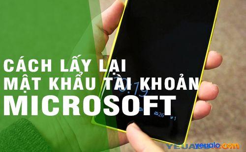 Hướng dẫn cách lấy lại mật khẩu Microsoft