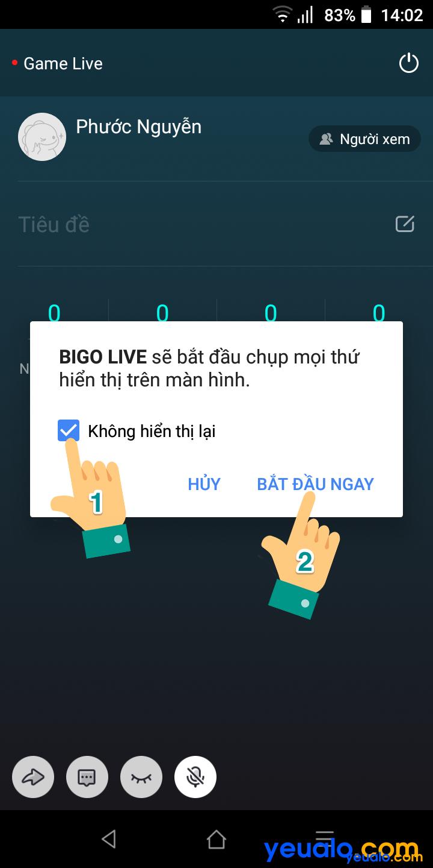 Cách live stream màn hình điện thoại trên Bigo 6