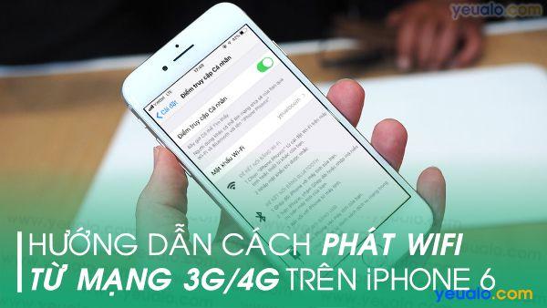 Cách phát Wifi từ iPhone 6