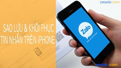 Cách sao lưu và khôi phục tin nhắn Zalo trên iPhone
