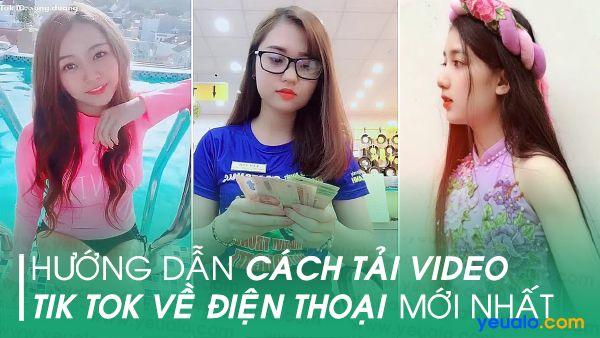 Cách tải video trên Tik tok về điện thoại