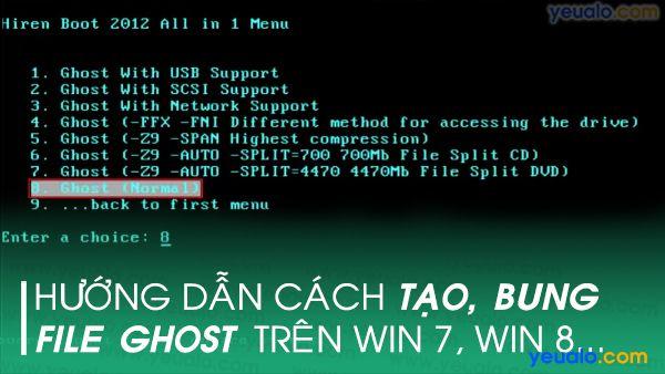 Cách tạo và bung file Ghost Win 7, 8, 10…