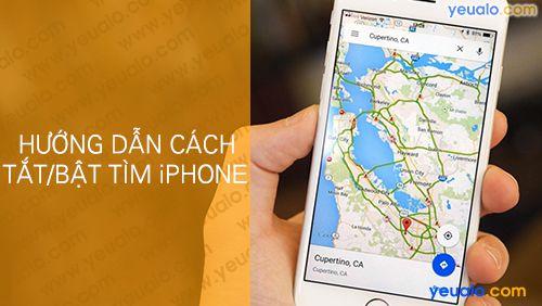 Cách Bật, Tắt Tìm iPhone