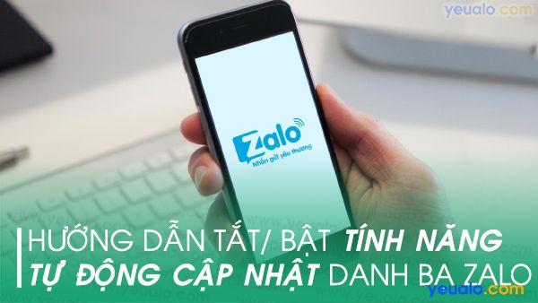 Cách tắt/ bật Tự động cập nhật danh bạ trên Zalo