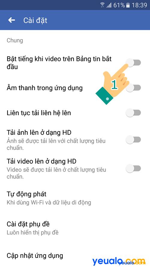 Cách Tắt Bật âm thanh video tự phát trên Facebook Android 6