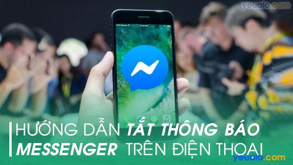 Cách tắt thông báo trên Messenger