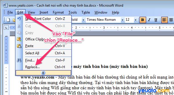 Cách thay thế từ, cụm từ hàng loạt trong Word 2003