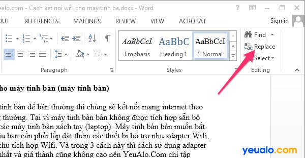 Cách thay thế từ, cụm từ hàng loạt trong Word 2013