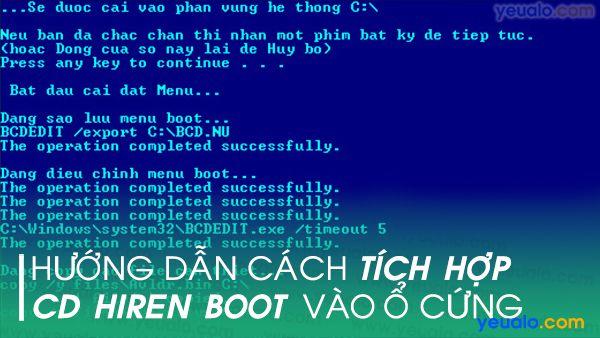 Cách tích hợp Hiren Boot vào ổ cứng HDD