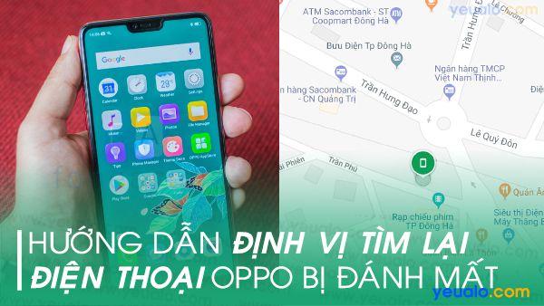 Cách tìm điện thoại Oppo bị mất