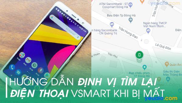 Cách tìm điện thoại Vsmart bị mất