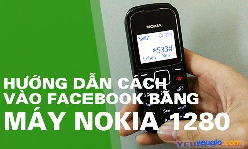 Vào Facebook bằng điện thoại đen trắng Nokia 1202, 1280, 110i