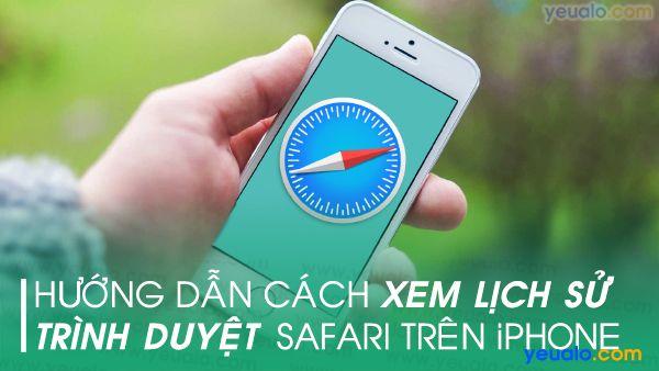 Cách xem lịch sử Safari trên iPhone