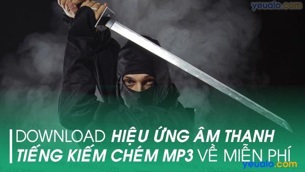 Âm thanh kiếm chém mp3