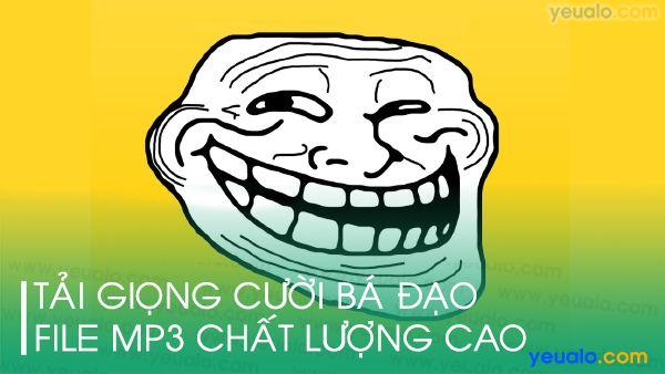Tiếng cười troll mp3