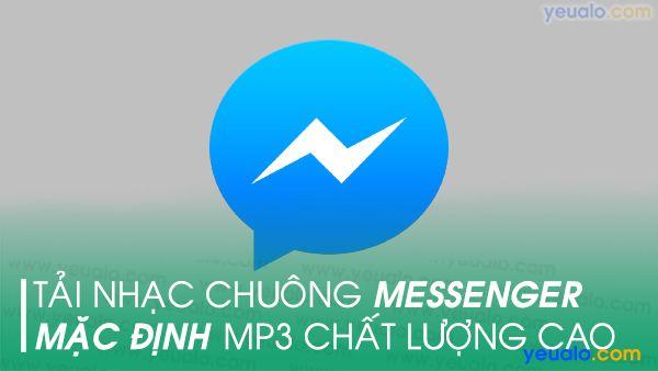 Nhạc chuông cuộc gọi Messenger mp3