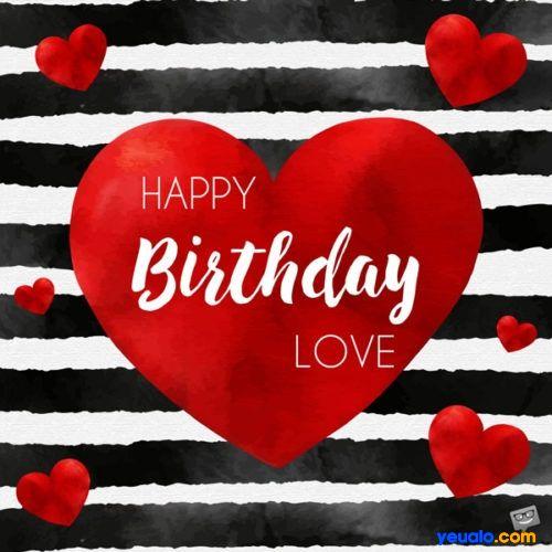 Những lời chúc sinh nhật lãng mạn cho người yêu