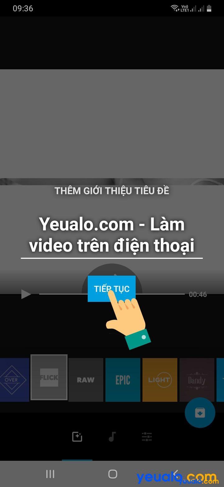 Cách Làm Video trên điện thoại 4